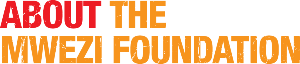 About the Mwezi Foundation